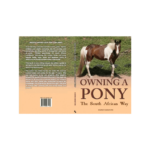 Owning a Pony The SA Way